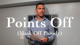 Points Off (Mask Off Parody)